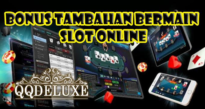 Bonus Ekstra Bermain Slot Online Uang Asli