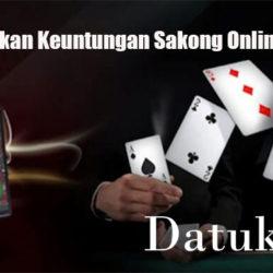 Tips Dapatkan Keuntungan Sakong Online Uang Asli
